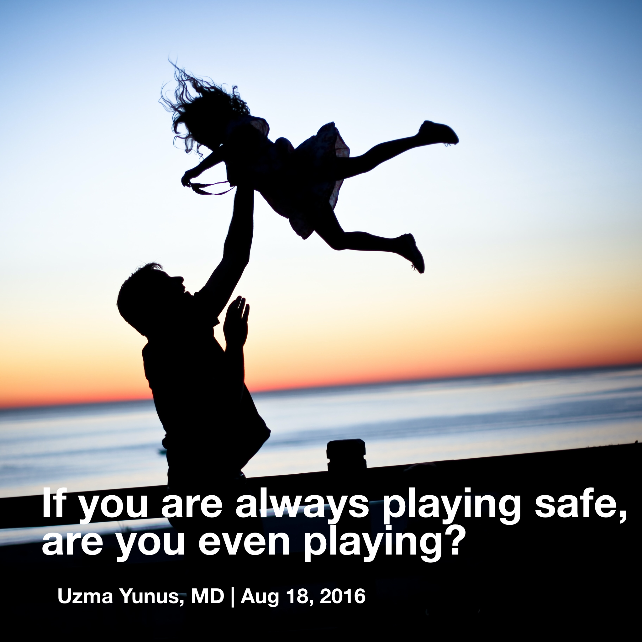 uzma-quote-playing safe